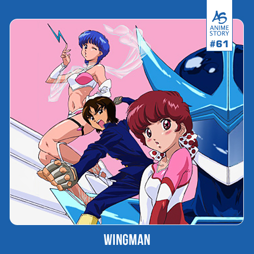 Anime News 61 Wingman