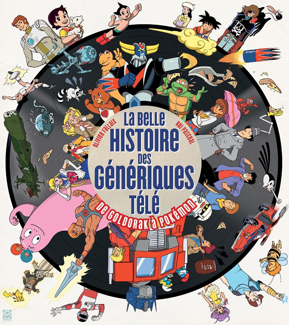La belle histoire des génériques télé couverture
