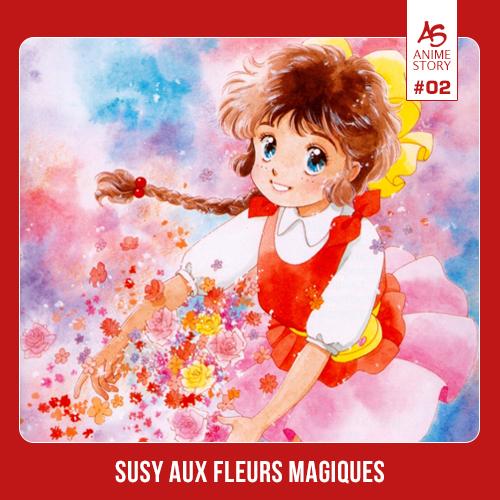 Anime Story 2 Susy aux Fleurs Magiques