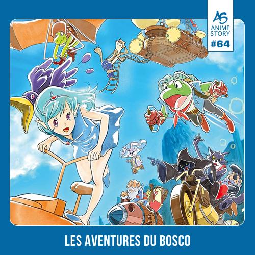 Anime Story 64 Les Aventures du Bosco