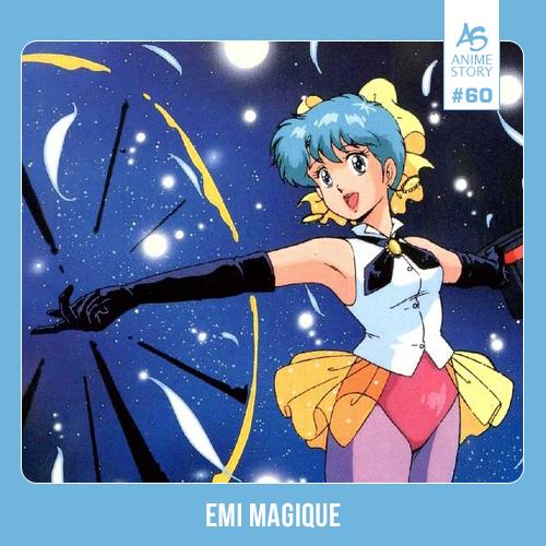 Anime Story 60 Emi Magique