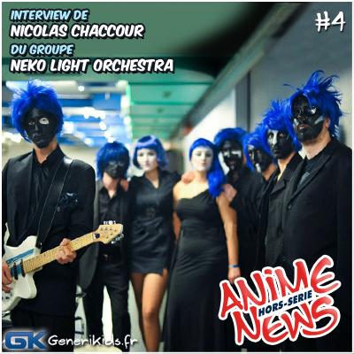 Anime News Hors Série 4 Nicolas Chaccour des Neko Light Orchestra