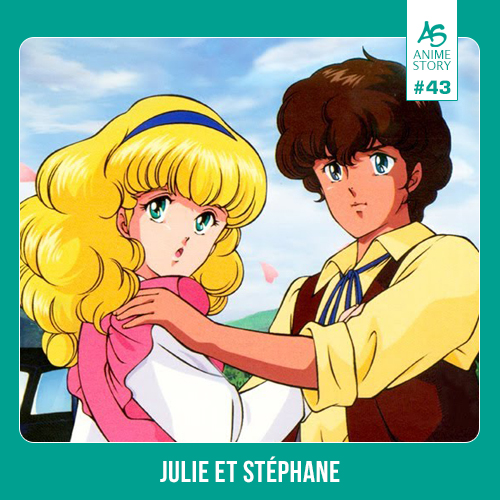 Anime Story 43 Julie et Stéphane 炎のアルペンローゼ・ジュディ&ランディ