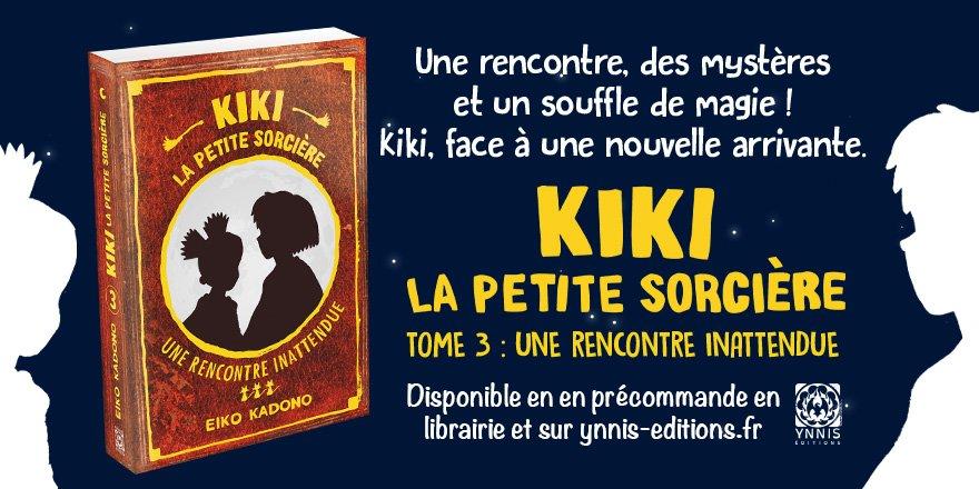 Kiki la Petite Sorcière Roman T3 précommande