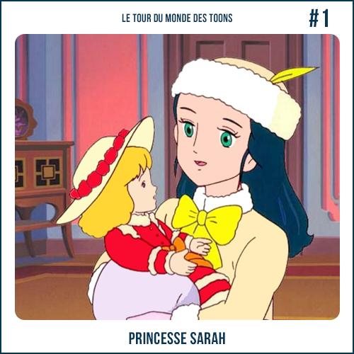 Le tour du Monde des Toons 1 : Princesse Sarah