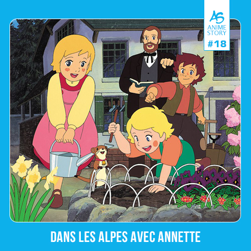 Anime Story 18 Dans les Alpes avec Annette アルプス物語 わたしのアンネット
