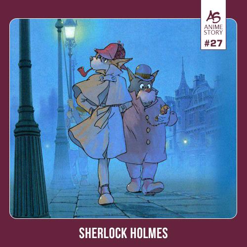 Anime Story 27 Sherlock Holmes 名探偵ホームズ Meitantei Holmes