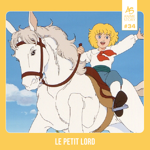Anime Story 34 Le Petit Lord 小公子セディShôkôshi Cedie