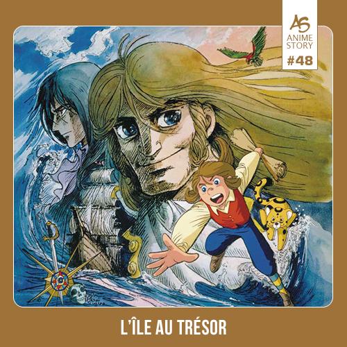 Anime Story 48 L 'Île au Trésor 宝島 Takarajima