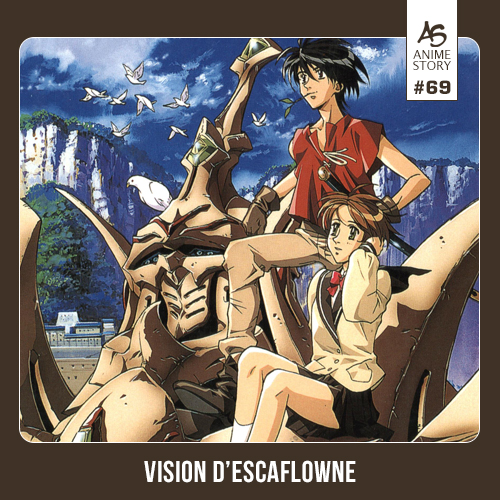Anime Story 69 Vision d'Escaflowne 天空のエスカフローネ Tenku no Escaflowne