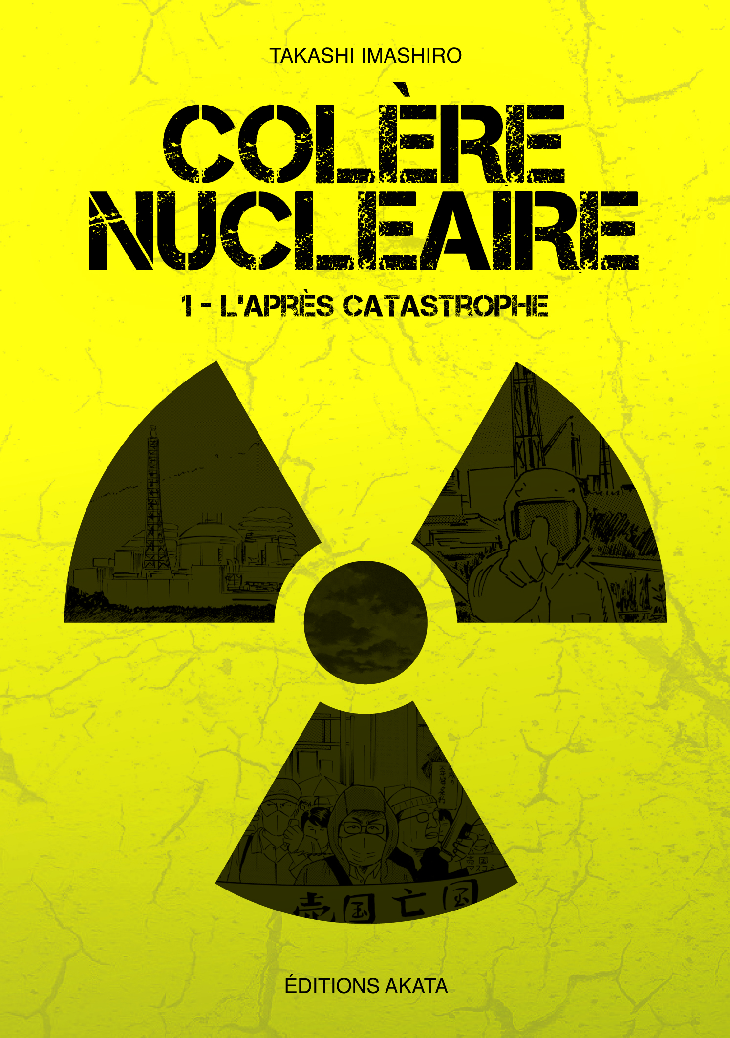 Colère Nucléaire T1