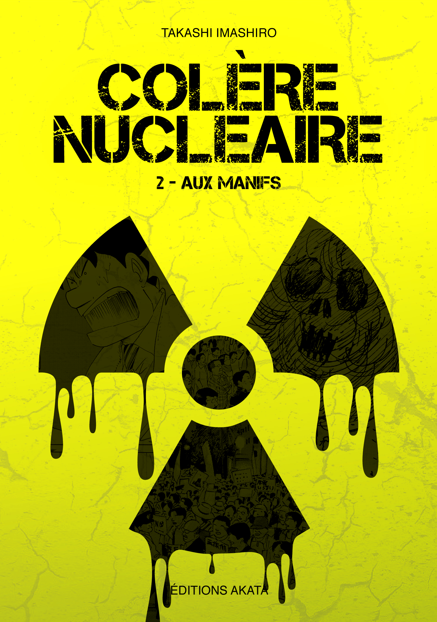 Colère Nucléaire T2