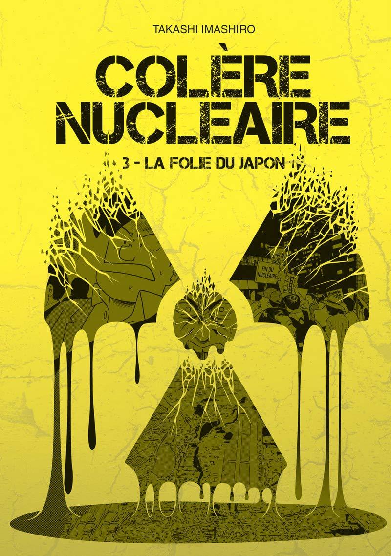 Colère Nucléaire T3