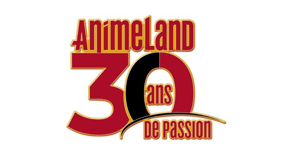 Animeland 30 ans de Passion